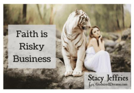 Faith is Risky Business